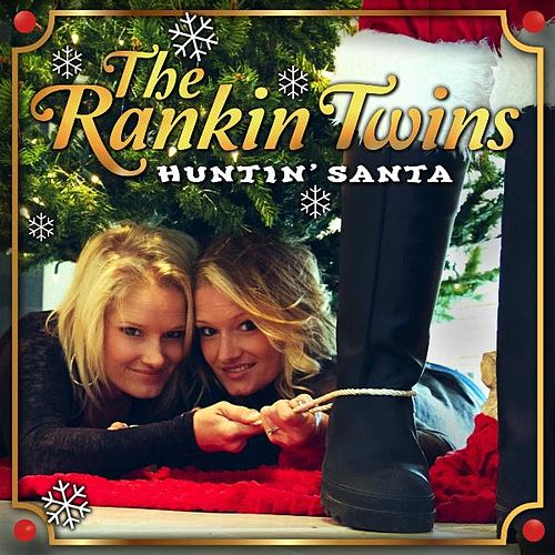 Huntin Santa by The Rankin Twins