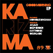 Play & Download Good Morning EP by Karizma | Napster