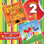 Play & Download Colección 2 en 1: Arroz Con Leche & Las Mejores Canciones del Topo Yiyio by Various Artists | Napster