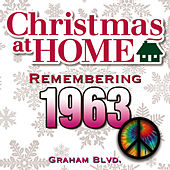 Play & Download Christmas at Home: Remembering 1963 by Graham BLVD   Napster