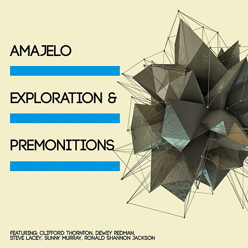 Play & Download Amajelo, Exploration & Premonitions by Various Artists | Napster