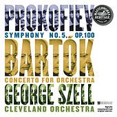 Play & Download Prokofiev:  Symphony No. 5 and Bartók:  Concerto for Orchestra by George Szell | Napster