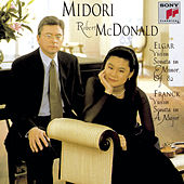 Elgar: Sonata in E minor, Op. 82 & Franck: Sonata in A Major by Midori; Robert McDonald