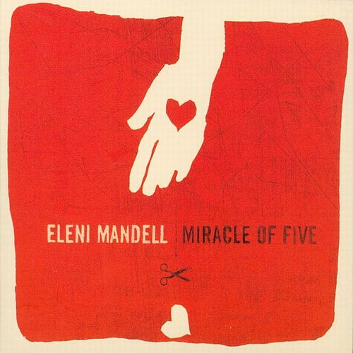 Miracle Of Five by Eleni Mandell