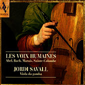 Play & Download Les Voix Humaines by Jordi Savall | Napster