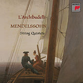 Play & Download Mendelssohn:  String Quintets Nos. 1 & 2 by L'Archibudelli | Napster