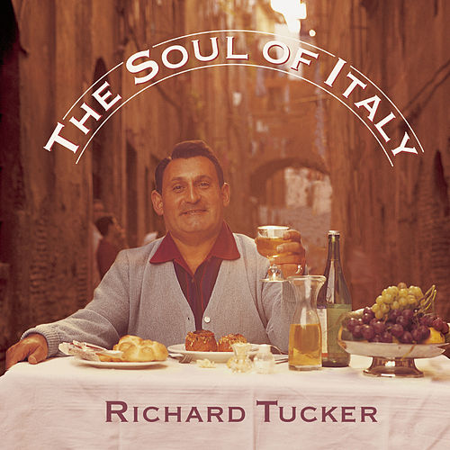 The Soul of Italy by Richard Tucker