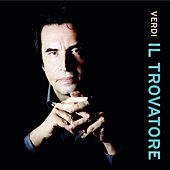 Play & Download Verdi: Il trovatore by Riccardo Muti; Salvatore Licitra | Napster