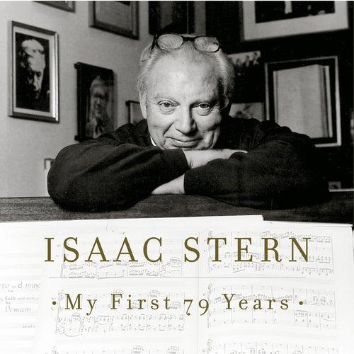 Isaac Stern - My First 79 Years by Alexander Zakin; Isaac Stern