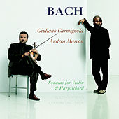Play & Download Bach: Sonatas for Violin and Harpsicord by Andrea Marcon; Giuliano Carmignola | Napster