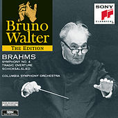 Play & Download Brahms: Symphony No.4; Tragic Overture; Schicksalslied by Bruno Walter | Napster