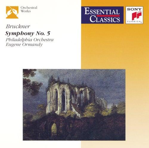 Bruckner: Symphony No. 5 by Eugene Ormandy