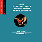 Play & Download Ives: Symphony No. 1; Three Places In New England; Robert Browning Overture by Various Artists | Napster