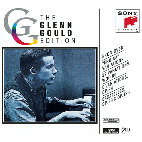 Play & Download Beethoven:  Variations and Bagatelles by Glenn Gould | Napster