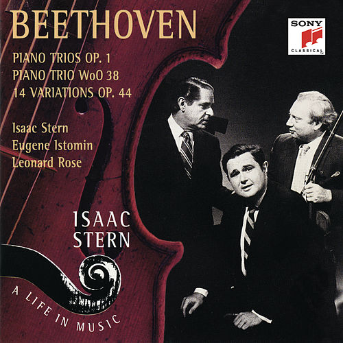 Play & Download Beethoven:  Piano Trios; Variations, Vol. II by Eugene Istomin; Isaac Stern; Leonard Rose | Napster