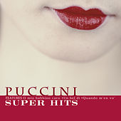 Puccini Super Hits by Various Artists