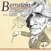 Play & Download Leonard Bernstein: Super Hits, Vol. 1 by Various Artists | Napster