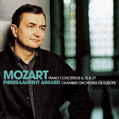 Play & Download Mozart : Piano Concertos Nos 6, 15 & 27 by Pierre-Laurent Aimard | Napster