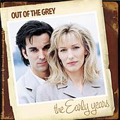 The Early Years by Out Of The Grey