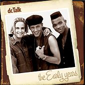 Play & Download The Early Years by DC Talk | Napster