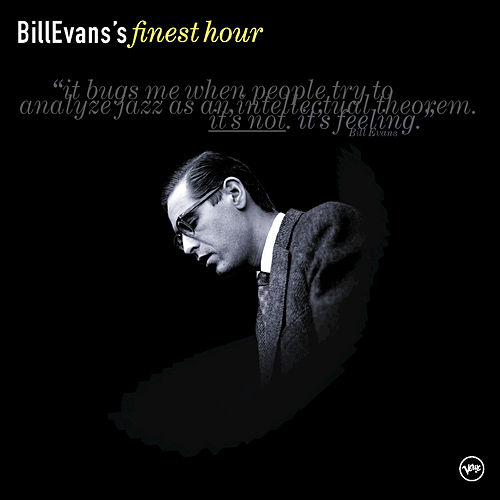 Bill Evans' Finest Hour by Bill Evans