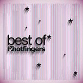 Play & Download Best of Hotfingers 2013 by Various Artists | Napster