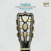 Play & Download Giuliani: Complete Works for Guitar Duo by Claudio Maccari | Napster