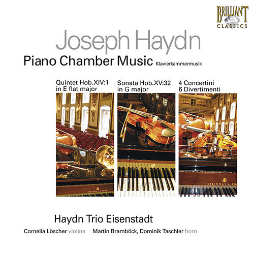 Play & Download Haydn: Piano Chamber Music by Haydn Trio Eisenstadt | Napster
