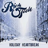 Holiday Heartbreak by Rich O'Toole