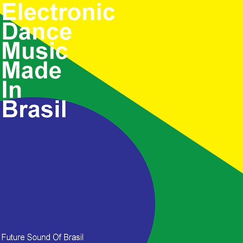 Future Sound Of Brasil by Various Artists