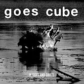 In Tides And Drifts by Goes Cube