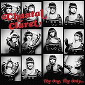 Play & Download The One, The Only... by Chantal Claret | Napster