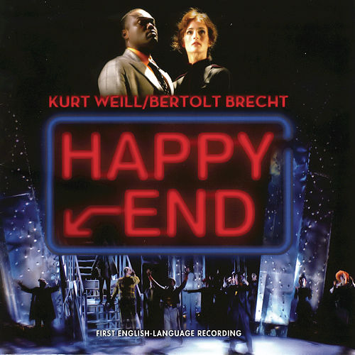 Play & Download Happy End by Kurt Weill | Napster