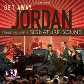 Play & Download Get Away Jordan by Ernie Haase | Napster
