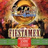 Play & Download Fiestamex by El Coyote Y Su Banda | Napster
