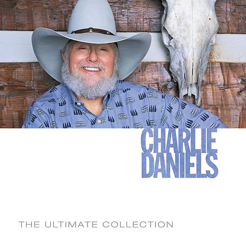 The Ultimate Collection by Charlie Daniels