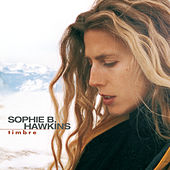Play & Download Timbre by Sophie B. Hawkins | Napster