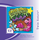 Play & Download Gross Songs Kids Love To Sing by Various Artists | Napster