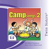 Play & Download Camp Songs 2 by Various Artists | Napster