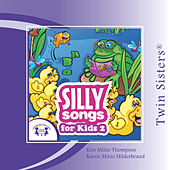 Play & Download Silly Songs for Kids 2 by Various Artists | Napster