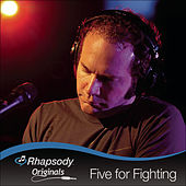 Play & Download Rhapsody Originals by Five for Fighting | Napster