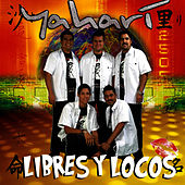Play & Download Libres Y Locos by Yahari | Napster