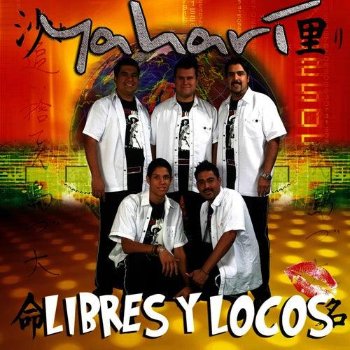 Play & Download Libres Y Locos by Yahari | Napster
