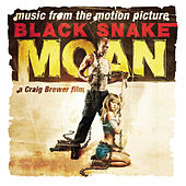Black Snake Moan Soundtrack by Various Artists