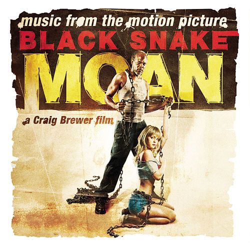 Play & Download Black Snake Moan Soundtrack by Various Artists | Napster
