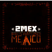 Play & Download B-Boys in Occupied Mexico by 2Mex | Napster