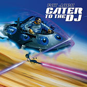 Cater To The DJ 2 by Fat Jack