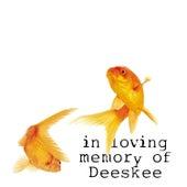 In Loving Memory Of: by Deeskee
