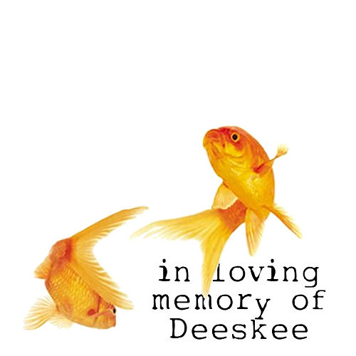 In Loving Memory Of: by Deeskee