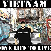 Play & Download One Life to Live by VietNam | Napster
